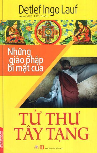 Mua SÁCH - Những Giáo Pháp Bí Mật Của Tử Thư Tây Tạng
