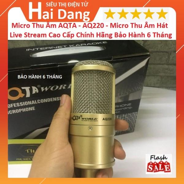 Micro livestream Karaoke AQ220 - Micro Thu Âm Hát Live, Cao Cấp Chính Hãng AQTA