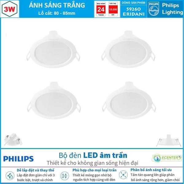 ( Bộ 4 ) Đèn Led Âm Trần 3W-5W-7,5W-7,5W-12W-14W Philips Downlight 59260/61/62/63/64/65 ERIDANI ( Ánh Sáng Trắng & Trung Tính & Vàng )