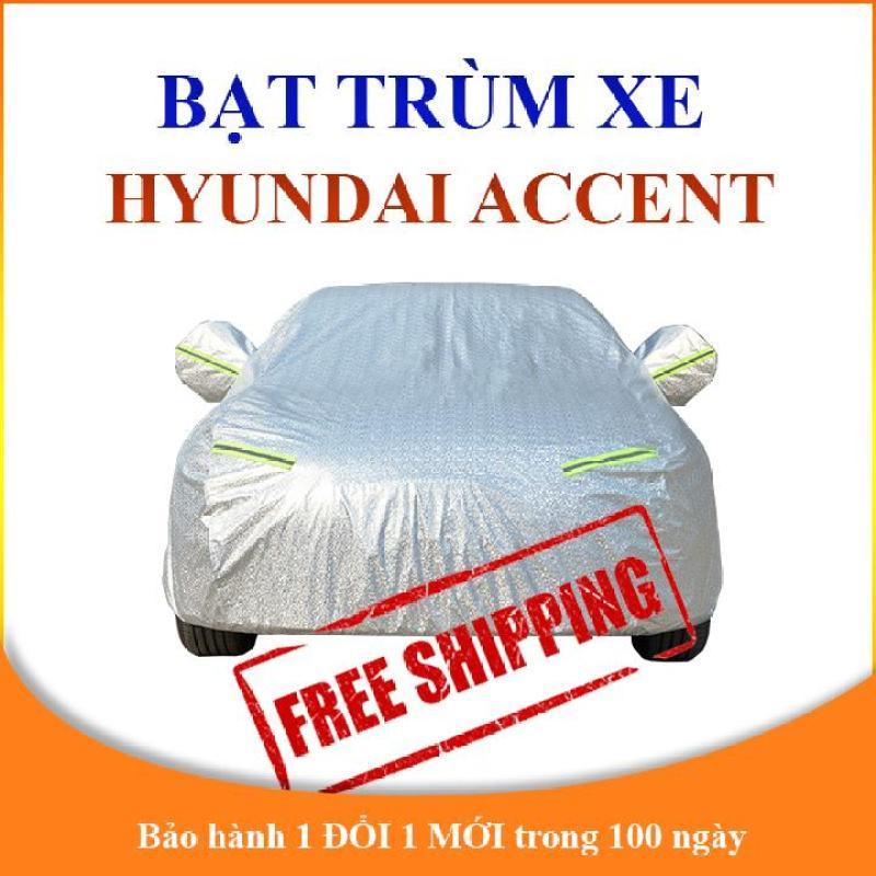 Bạt phủ xe ô tô Hyundai Accent, bạt trùm xe hơi 4 chỗ 5 chỗ cao cấp chống nắng mưa và bụi bẩn