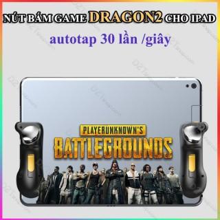 Nút bấm game Dragon 2 cho iPad tự động autotap 30 lần giây cực khủng chơi game PUBG Call of Duty Free Fire 2