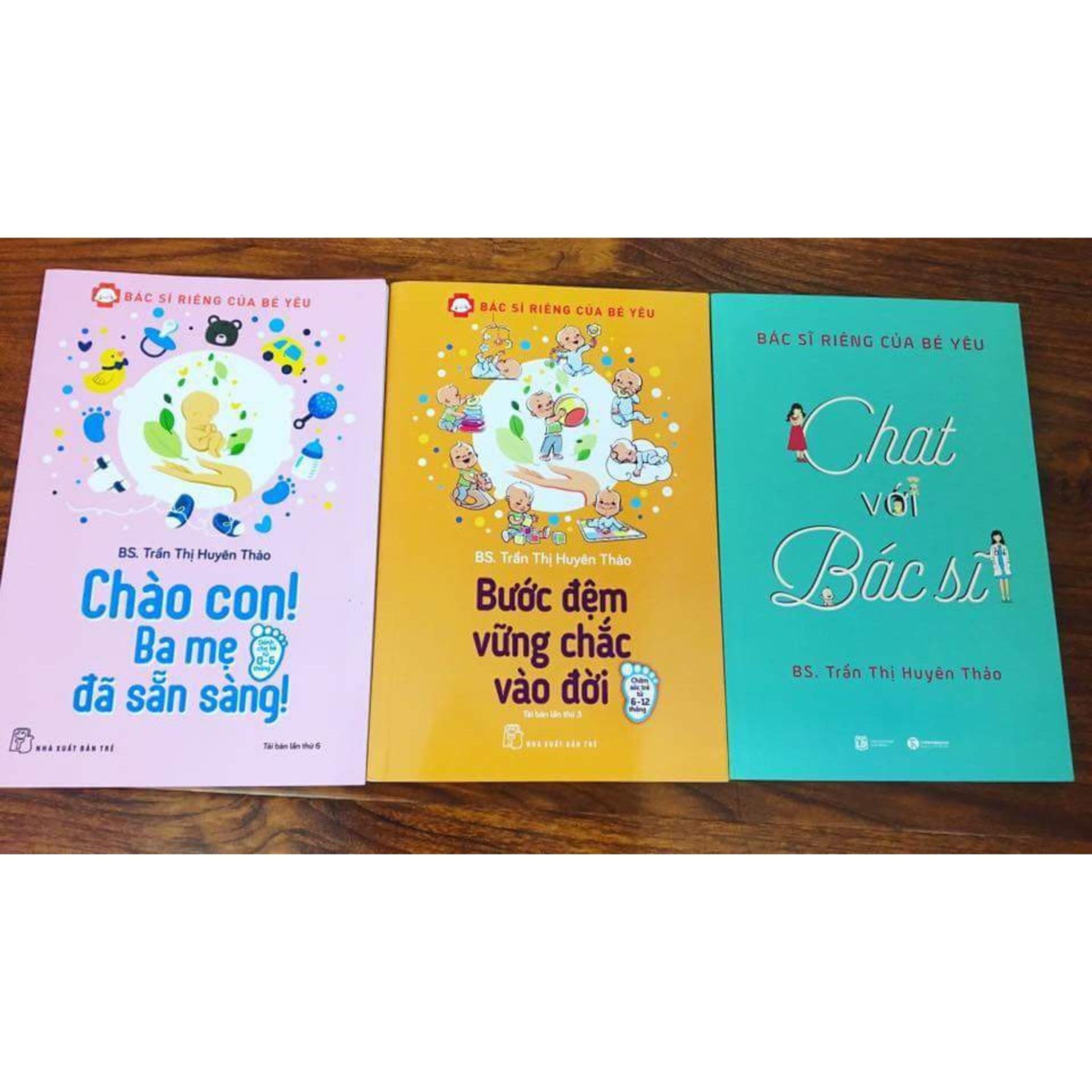 Combo Bác Sĩ Riêng Của Bé Yêu: Chào Con Ba Mẹ đã Sẵn Sàng + Bước Đệm Vững Chắc Vào Đời + Chat Với Bác Sĩ  + Tặng Kèm Bookmark Giá Siêu Cạnh Tranh