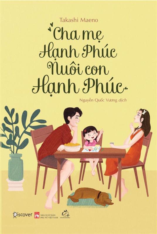 nguyetlinhbook - Cha mẹ hạnh phúc nuôi con hạnh phúc