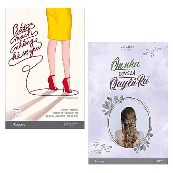 Combo Sách Kỹ Năng Cho Bạn Nữ: Bắt Mạch Những Kẻ Sợ Yêu + Ôn Nhu Cũng Là Quyến Rũ