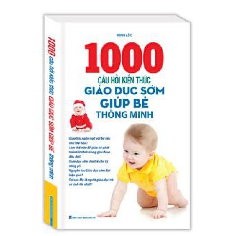 Sách - 1000 Câu Hỏi Kiến Thức Giáo Dục Sớm Giúp Bé Thông Minh