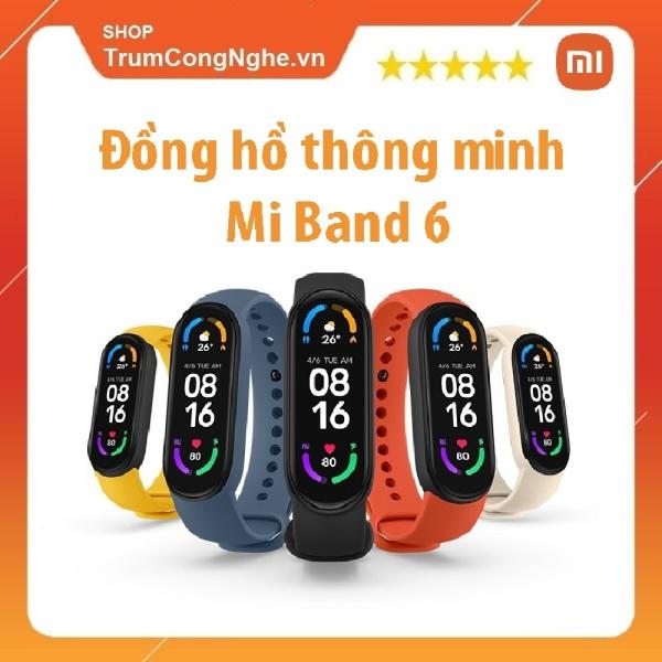 Đồng Hồ Thông Minh XIAOMI Mi Band 6 theo dõi sức khỏe, màn hình cảm ứng Amoled, chống nước chuẩn 5ATM, Cảm biến SpO2