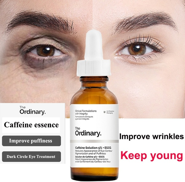 The Ordinary Caffeine Solution 5% + EGCG Eye Serum Of Eliminate Best Eye Cream For Wrinkles Dark Circle Puffiness Khuyến Mại Hot