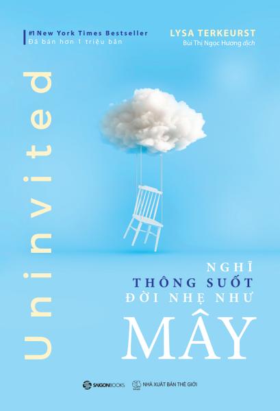 Nghĩ thông suốt, đời nhẹ như mây - Tác giả: Lysa TerKeurst