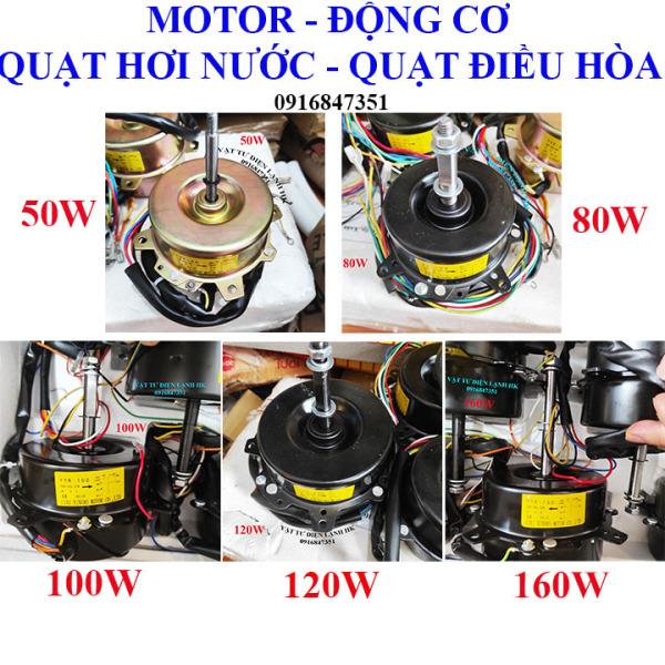 Motor quạt hơi nước - động cơ quạt điều hoà 50W 80w 100W 120w ngược chiều kim đồng hồ - 160W xuôi chiều kim đồng hồ