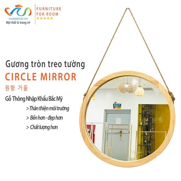Gương tròn treo tường VUADECOR viền gỗ thông Mỹ cao cấp phong cách Hàn Quốc decor trang trí nhà cửa