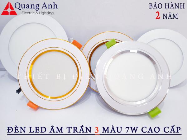 Bảng giá Đèn Led Âm Trần 3 màu 7w Cao cấp. Ánh sáng: 3 chế độ ánh sáng trắng / vàng / trung tính