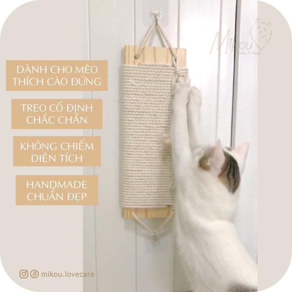 Bàn cào móng đứng,cây cào móng mèo, cào móng gắn tường, handmade, mikou shop