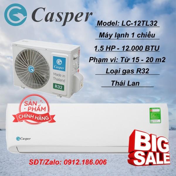 Máy lạnh Casper 1.5 HP - 12.000BTU LC-12TL32 - hàng chính hãng (LIÊN HỆ VỚI NGƯỜI BÁN ĐỂ ĐẶT HÀNG)