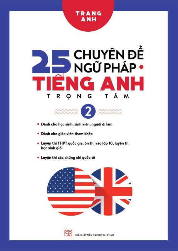 25 chuyên đề ngữ pháp tiếng Anh trọng tâm (Tập 2)