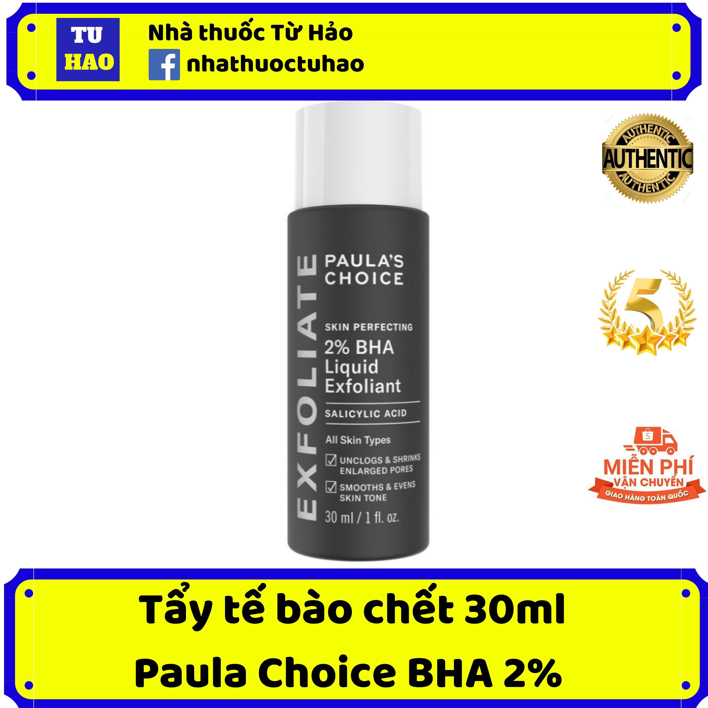 Tẩy Tế Bào Chết Paula's Choice 2% BHA Skin Perfecting 2% BHA Liquid 30mlbha paulas choice bha 2% tốt nhất