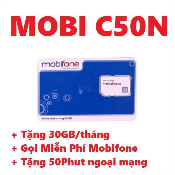 Giá SIM 4G MOBI C50N TRỌN GÓI 30GB MỖI THÁNG KÈM NGHE GỌI Sim 4G MobiFone gói C50N lên mạng không giới hạn