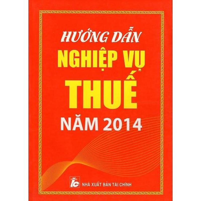 Mua Hướng Dẫn Nghiệp Vụ Thuế Năm 2014
