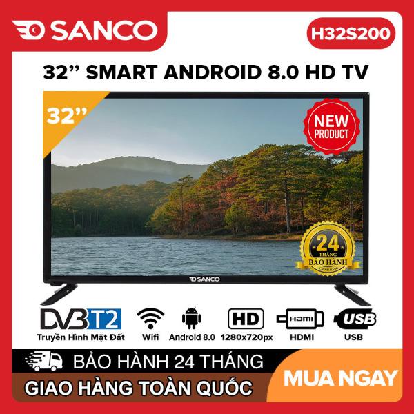 Smart Tivi SANCO 32 inch HD - Model H32S200 Android 8.0, Clip TV, Netflix, VTVCab On, DVB-T2, Youtube, Picture Wizards II, Tivi Giá Rẻ - Bảo Hành 2 Năm