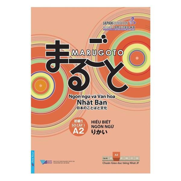 Sách - Giáo Trình Marugoto A2 Sơ Cấp 1 - Hiểu Biết Ngôn Ngữ