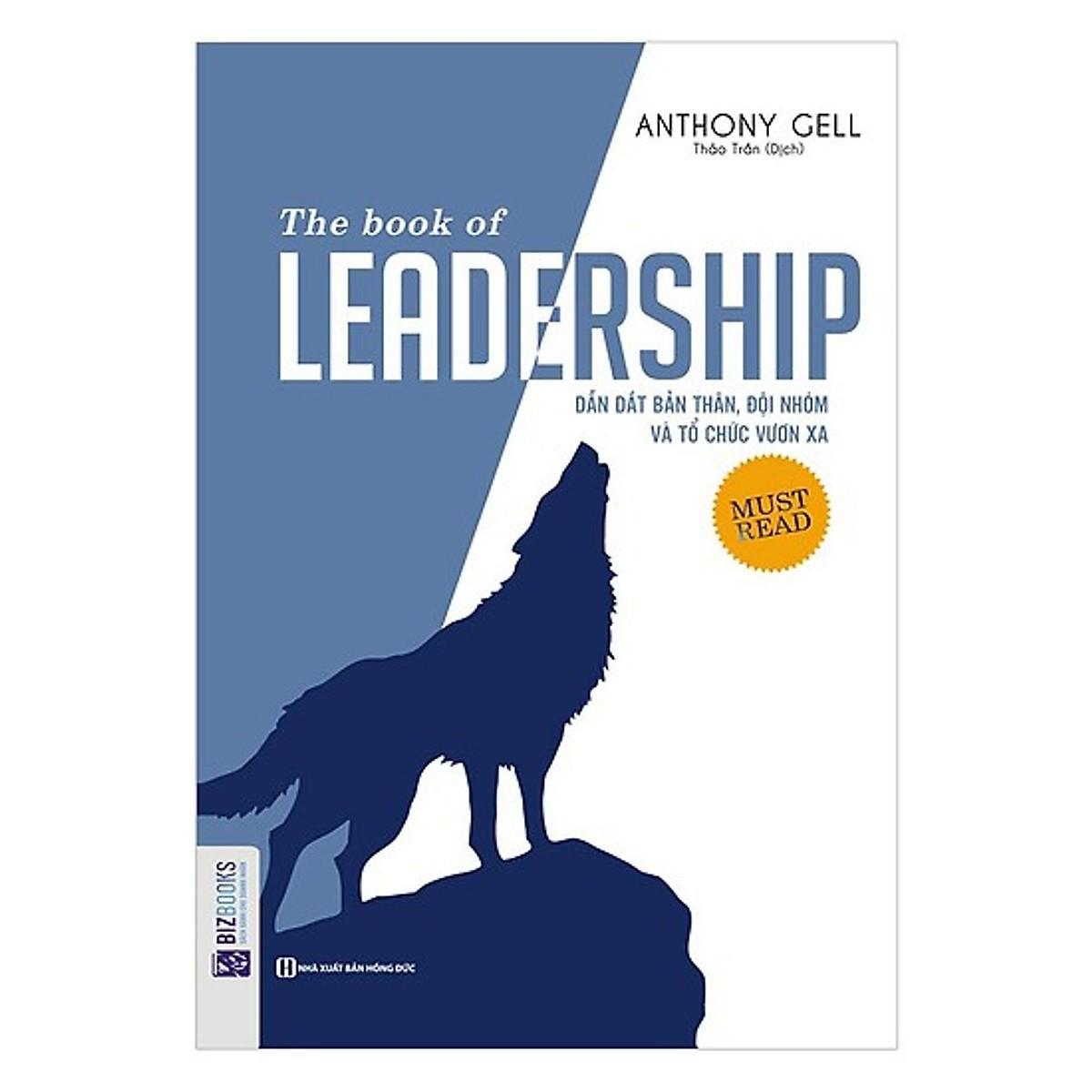Mua The book of leadership-Dẫn dắt bản thân, đội nhóm và tổ chức vươn xa