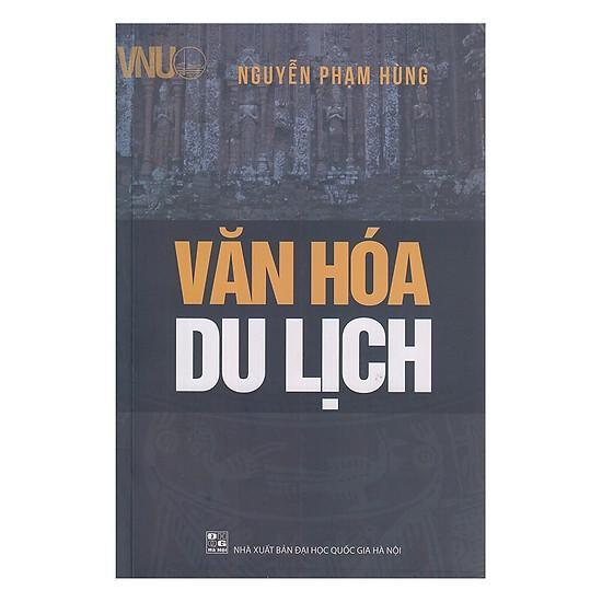 Mua [ Sách ] Văn Hóa Du Lịch - Nguyễn Phạm Hùng