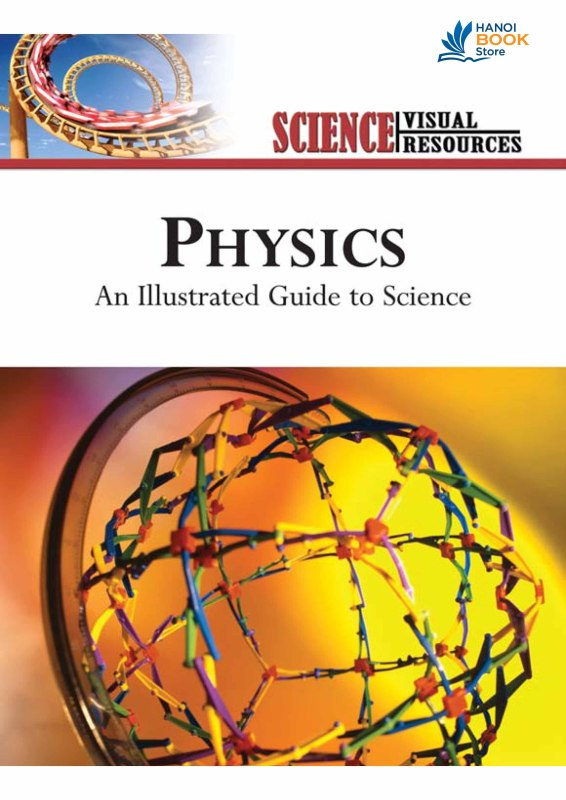 An Illustrated Guide to Science - PHYSICS ( Hanoi bookstore)
