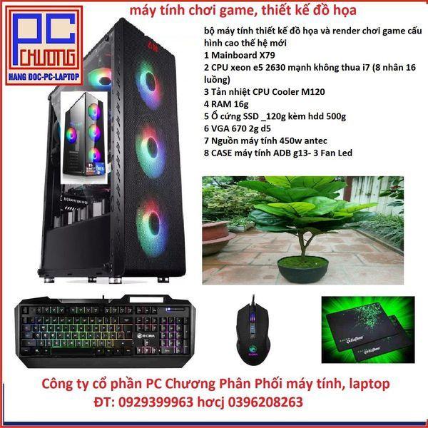 Bảng giá Chiến Game, Main X79 ,CPU  xeon E5 2630 RAM 16g Ổ cứng SSD _120g VGA Quadro 670 2g d5 6 lõi 12 luồng tương đương chíp i7 Phong Vũ