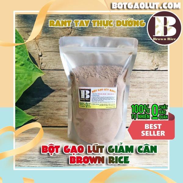 Bột gạo lứt giảm cân Brown Rice (Túi 800gr) Rang tay thực dưỡng