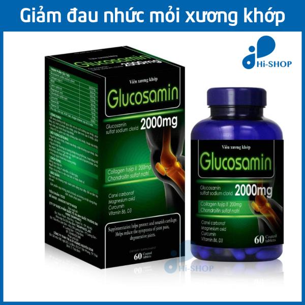 Hộp 60 viên uống bổ xương khớp Glucosamin 2000mg - Giảm đau nhức mỏi xương khớp hiệu quả, ngày dùng 3 viên
