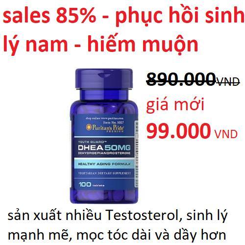 Sales 85% - Clearance - Viên uống tăng cường sinh lực và hiếm muộn cho Nam, DHEA 50mg của Puritans Pride, HSD 30/2/2020