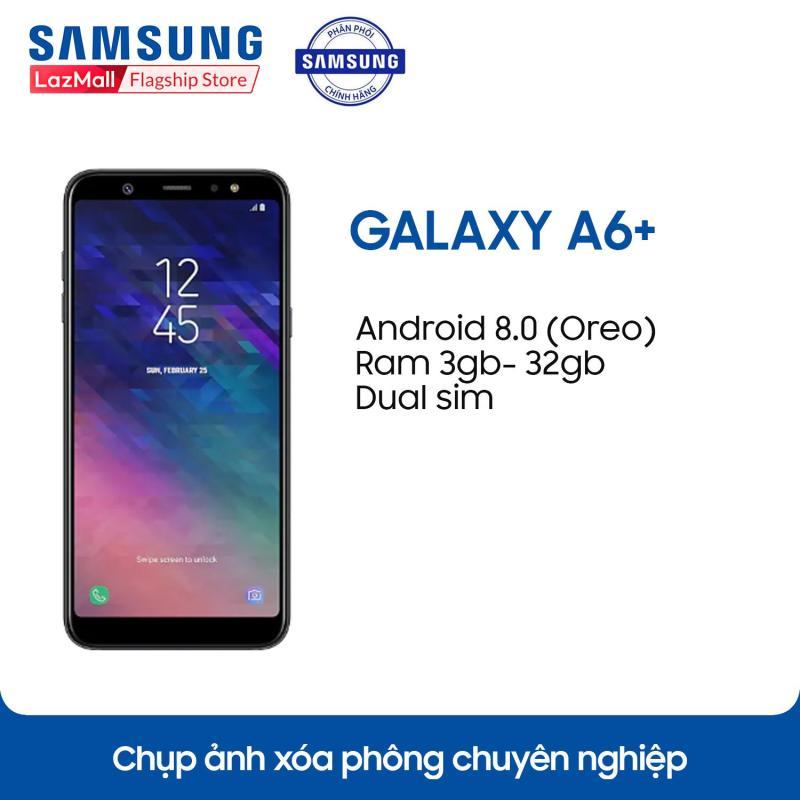 Điện thoại Samsung Galaxy A6+ (2018) - 3GB RAM - 32GB ROM - 6 inch -  - Android điện thoại thông minh