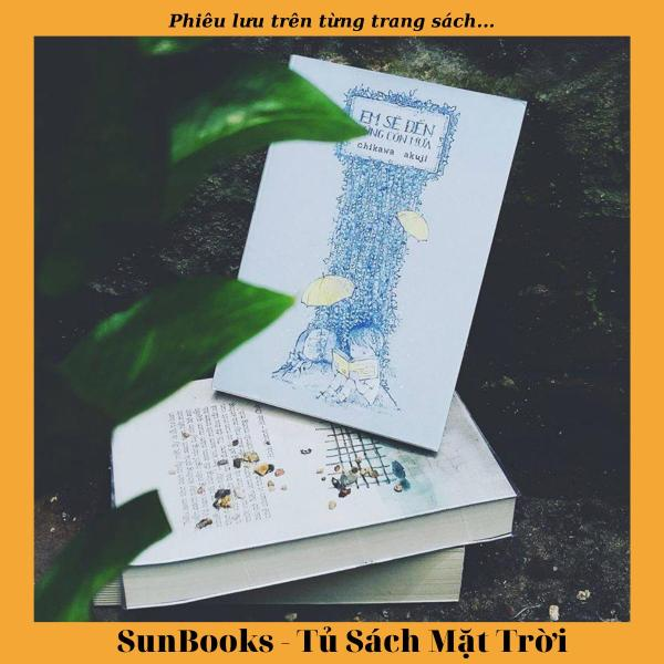Sách Em Sẽ Đến Cùng Cơn Mưa (Tái Bản 2018)