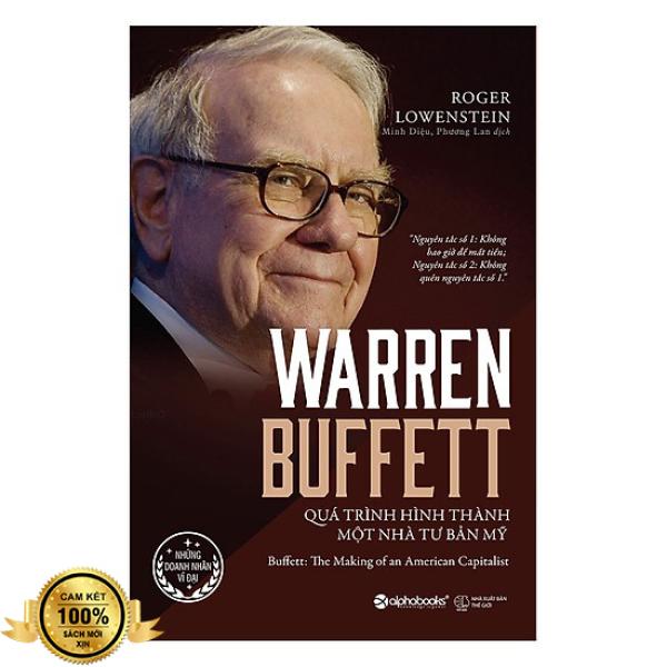 Sách Warren Buffett - Quá Trình Hình Thành Một Nhà Tư Bản Mỹ + Tặng Bookmark