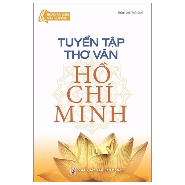 Mua Fahasa - Tủ Sách Bác Hồ - Tuyển Tập Thơ Văn Hồ Chí Minh
