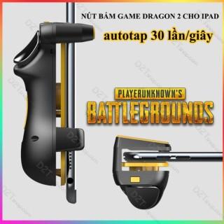 Nút bấm game Dragon 2 cho iPad tự động autotap 30 lần giây cực khủng chơi game PUBG Call of Duty Free Fire 3