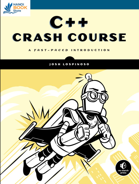 C++ Crash Course: A Fast-Paced Introduction - Hanoi bookstore