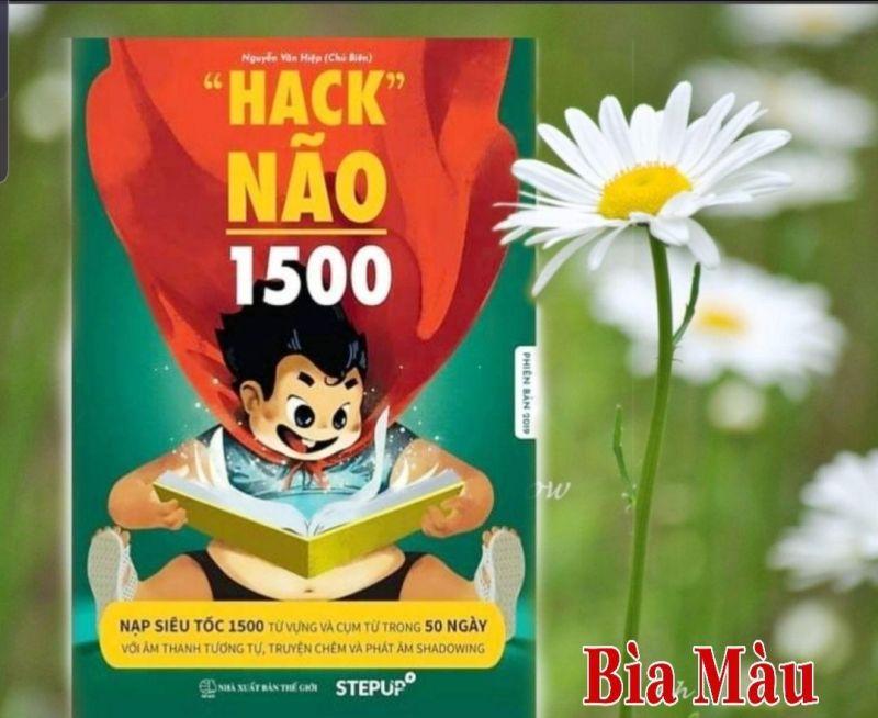 Mua PHIÊN BẢN 2020 [ Tặng AUDIO và VIDEO Full 50 units ] Hack Não 1500