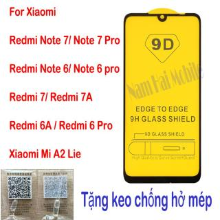 Kính cường lực Xiaomi Redmi Note 7 Note 7 Pro Note 6 Note 6 Pro Redmi 7 Redmi 7A Redmi 6A Redmi 6 Redmi 6 Pro Mi A2 Lite , Tặng keo hở mép thumbnail