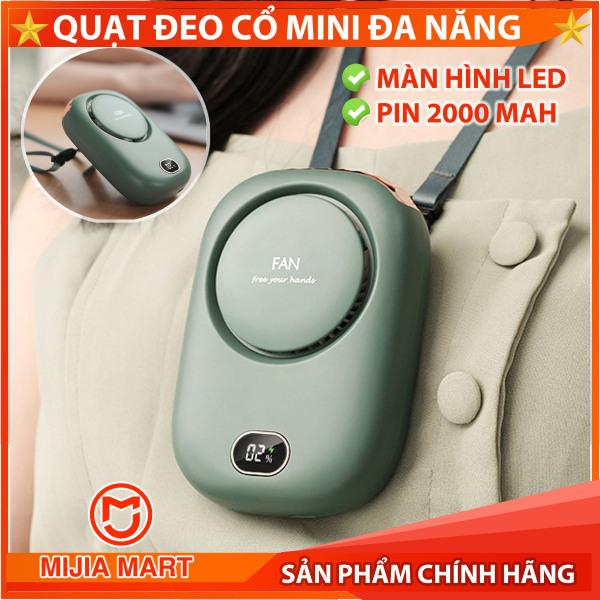 [2021] Quạt đeo cổ mini, Quạt tích điện để bàn. Màn hình Led, Pin 2000mah sử dụng đến 8h MIJIAMART