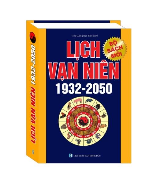 Mua Sách - Lịch vạn niên 1932 - 2050 (bộ sách mới)