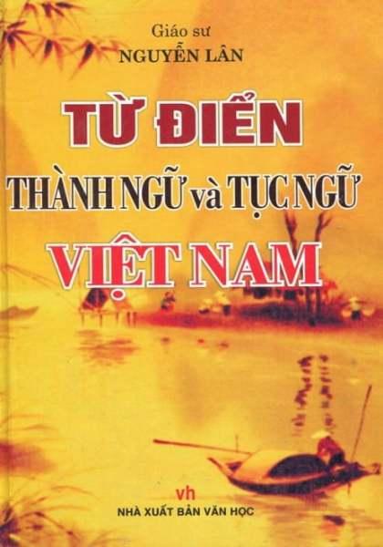 Fahasa - Từ Điển Thành Ngữ Và Tục Ngữ Việt Nam