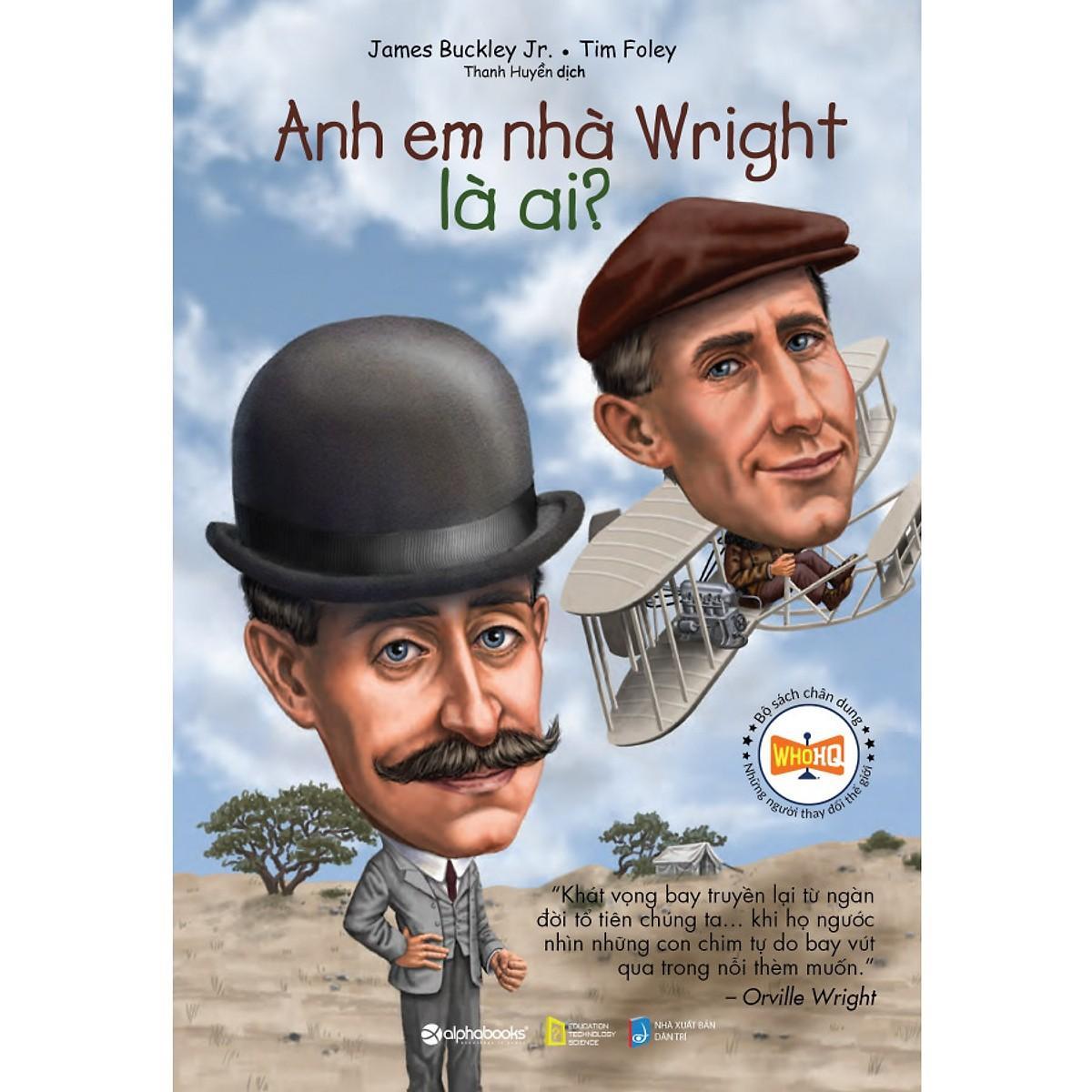 Mua Sách-Bộ sách chân dung những người làm thay đổi thế giới-Anh em nhà Wright là ai?