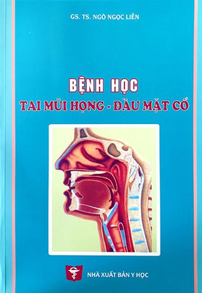 Mua Bệnh học Tai Mũi Họng - Đầu mặt cổ