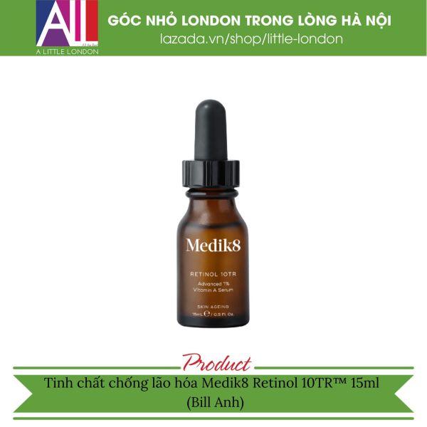 Tinh chất chống lão hóa Medik8 Retinol 10TR™ - 15ml (Bill Anh)