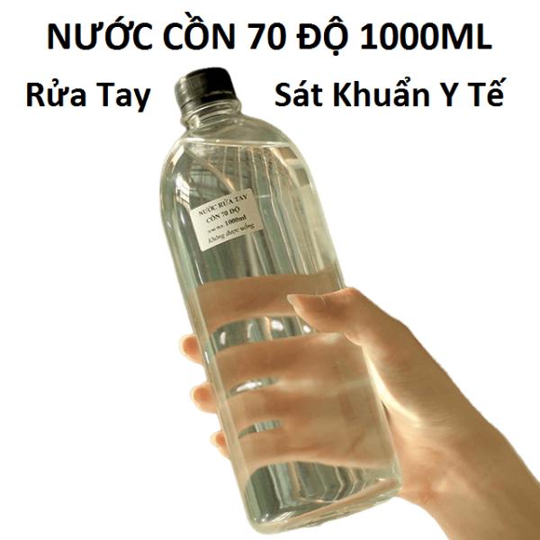 Nước rửa tay sát khuẩn y tế cồn 70 độ không pha tạp chất Dung tích 1000ml