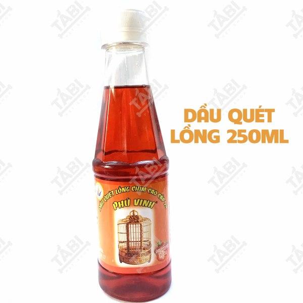 Dầu Quét Lồng Chim Phú Vinh 250ML Cao Cấp