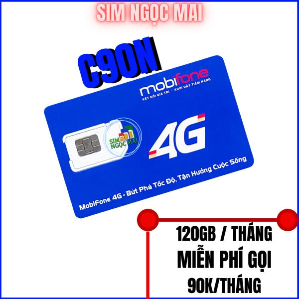Sim 4G Mobi C90N - 4Gb/Ngày - 120Gb data tốc độ cao - Miễn Phí Gọi - Sim Ngọc Mai