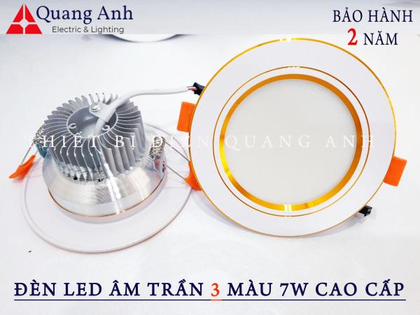 Đèn Led Âm Trần 3 màu 7w Cao cấp. Ánh sáng: 3 chế độ ánh sáng trắng / vàng / trung tính
