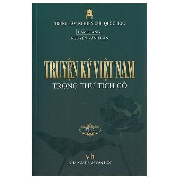 Mua Fahasa - Truyện Ký Việt Nam Trong Thư Tịch Cổ - Tập 2
