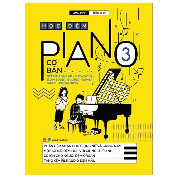 Fahasa - Học Đệm Piano (Cơ Bản) - Tập 3 (Tái Bản 2020)